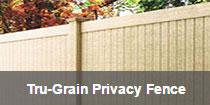 Tru-Grain Privacy Fence
